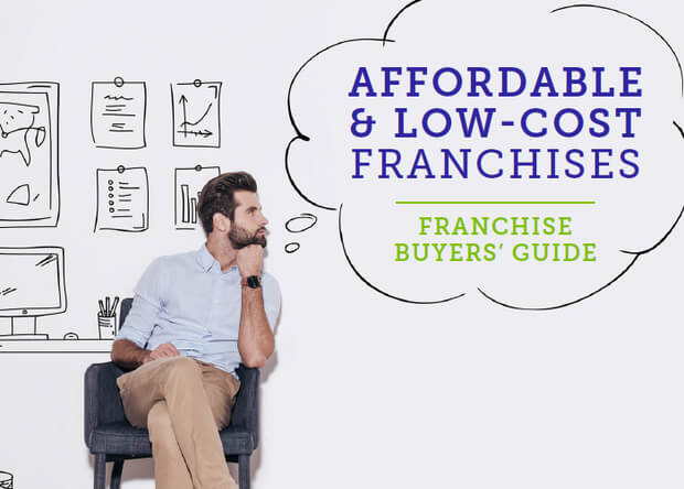 Buy a low cost franchise