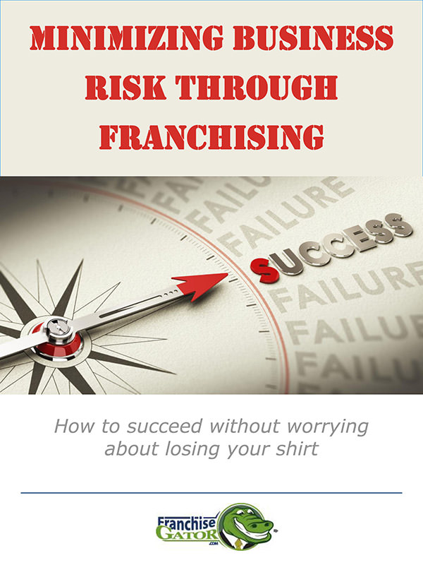 Minimizing Business Risk Through Franchising