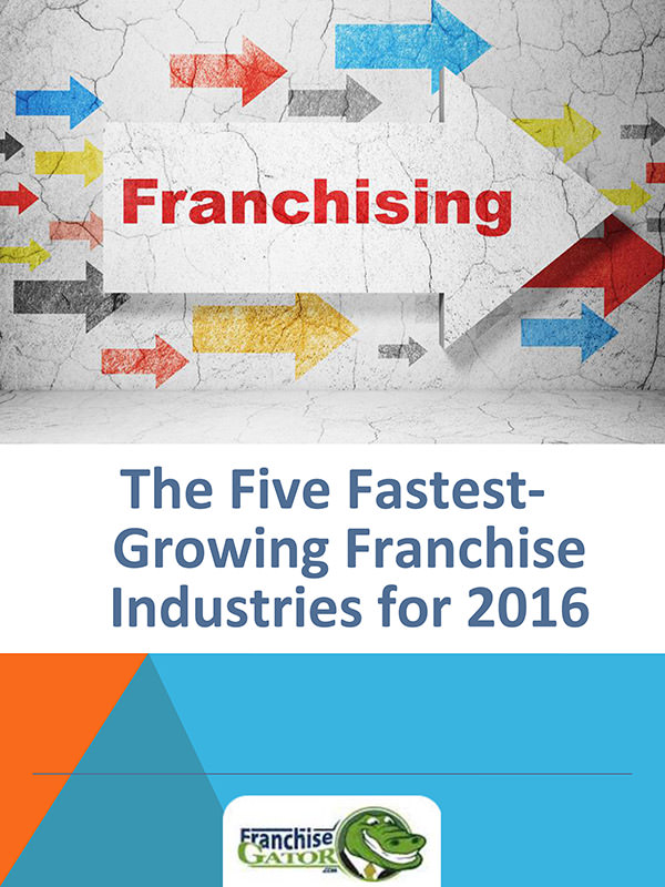 5 Fastest-Growing Franchise Industries