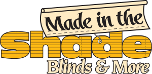 Made in the Shade Blinds and More